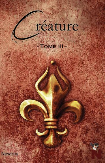 Créature – tome 3