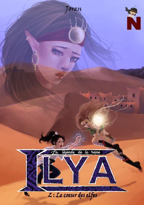 La légende de la reine Ilya – 2 : Le coeur des elfes