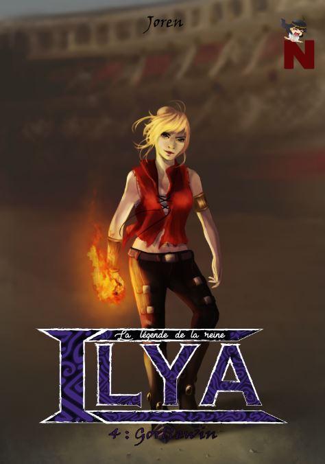 La légende de la reine Ilya – 4 : Gorllewin