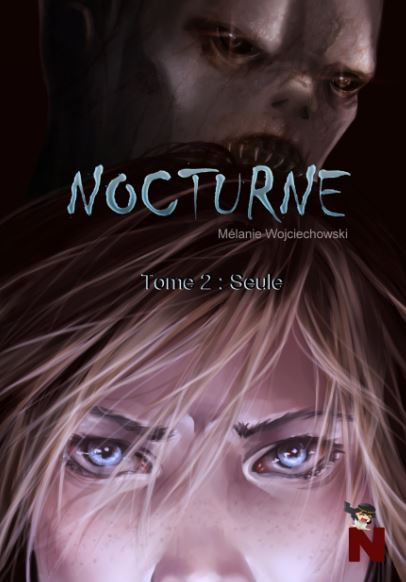 Nocturne – Tome 2 : Seule