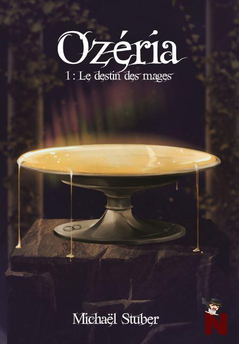 Ozéria – tome 1 : Le destin des mages