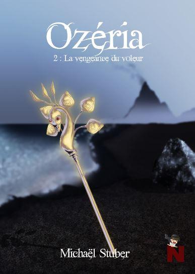 Ozéria – tome 2 : La vengeance du voleur