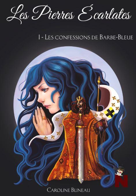 Les pierres écarlates – Tome 1 : Les confessions de Barbe-Bleue