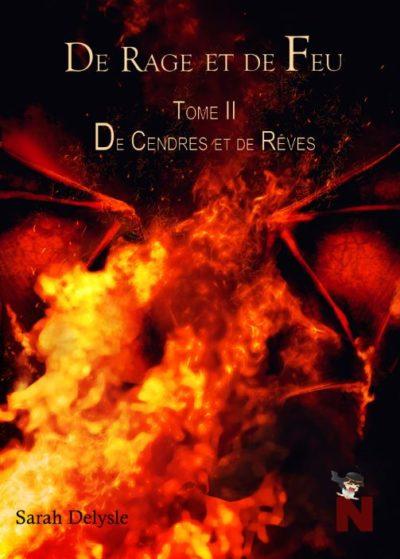 De Rage et de Feu II : De Cendres et de Rêves