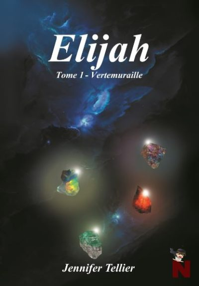 Elijah – Tome 1 : Vertemuraille