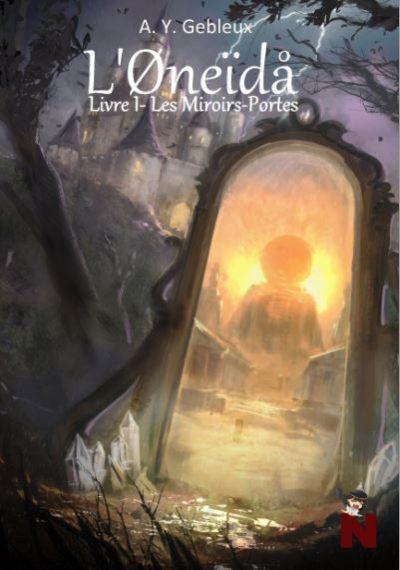 L'Øneïdå – Livre I : Les miroirs portes