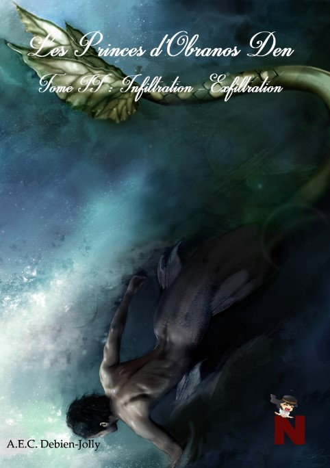 Les princes d'Obranos Den – 2 : Infiltration – Exfiltration
