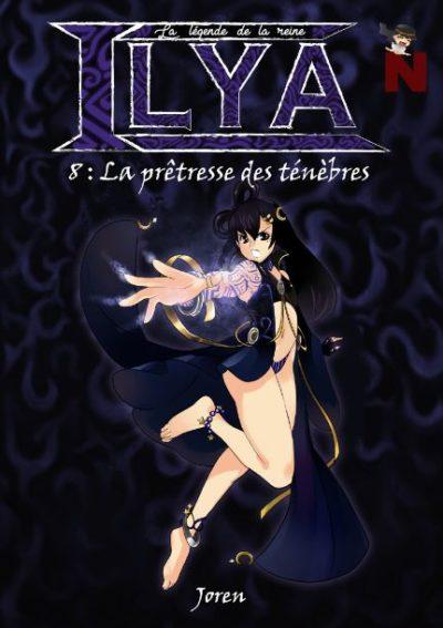 La légende de la reine Ilya – 8 : La prêtresse des ténèbres