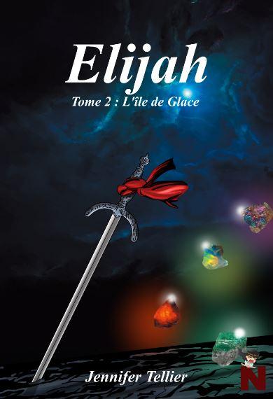 Elijah – Tome 2 : L'île de Glace
