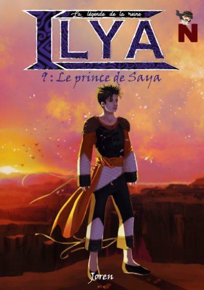 La légende de la reine Ilya – 9 : La prince de Saya
