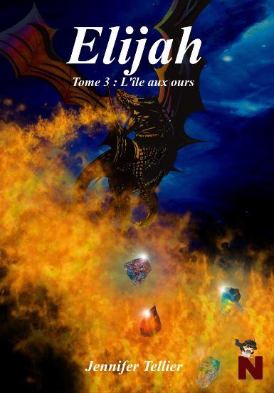 Elijah – Tome 3 : L'île aux ours