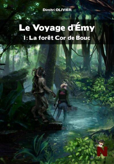 Le voyage d'Emy – 1 : La forêt Cor de Bouc