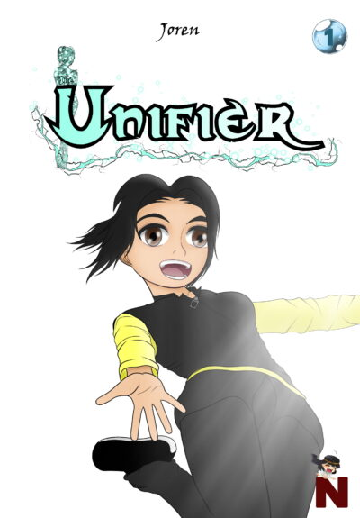 The Unifier (version roman) – tome 1